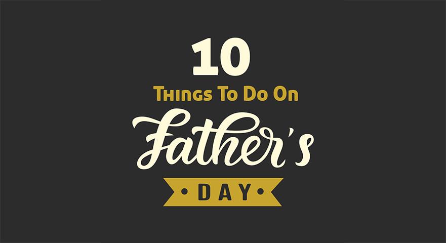 fathers day anaheim